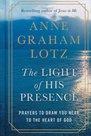 Anne-Graham-Lotz-Light-of-His-presence