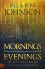 Bill-&-Beni-Johnson-Mornings-and-evenings-in-His-presence