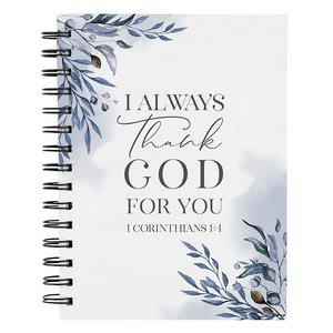 Spiraalgebonden schrijfdagboek I always thank God